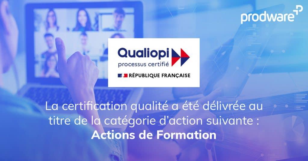Prodware obtient la certification qualiopi pour ses formations
